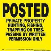 Posted Written Permission Posted Signs - Yellow Plastic