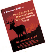 A Practical Guide to Producting and Harvesting White-Tailed Deer from CSP Outdoors