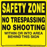 Posted Sign - Safety Zone/No Trespassing/No Shooting - Yellow Plastic