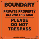 Posted Sign - Boundary Private Property - Orange Aluminum