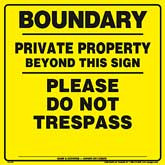 Plastic - Boundary/Private Property Beyond This Sign/Please Do Not Trespass