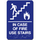 ADA Sign/In Case Of Fire - Use Stairs