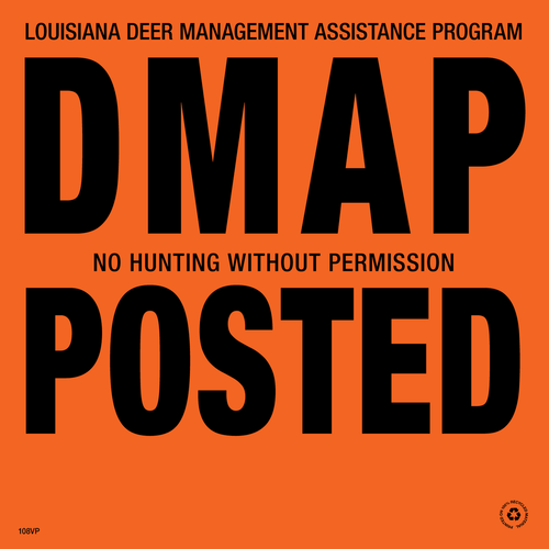 Louisiana DMAP Posted Signs - Orange Aluminum