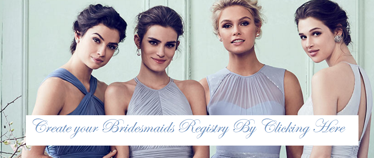bridesmaids-registry-virtual-showroom-bridesmaids-dresses-bridal-party-registry-online-register-bridal-party.png - onlinebridesmaidsvirtualshowroom