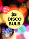 $5 Disco bulb with any Party Pack