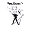 Parakeet Gizmo (Yellow) by Dave Womach - Trick