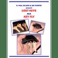 KEYFLY (Lost Keys) by R. Paul Wilson and Joe Porper - Trick