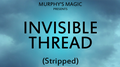 Invisible Thread Stripped - Trick