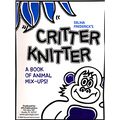 Critter Knitter by Salina Frederick - Book