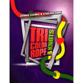 Tri Color Ropes and Knots by Sterling Dare - Trick