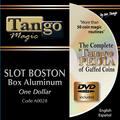 Slot Boston Coin Box (Aluminum w/DVD)(A0028) One Dollar by Tango Magic - Tricks