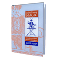 Inclined Toward Magic: Encounters with Books, Collectors and Conjurors by David Meyer - Book