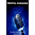 Mental Karaoke by Harvey Raft - Trick