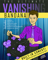 The Ultimate Vanishing Bandana - Trick