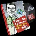Tips On Comedy Magic (V1.) by Robert Baxt - DVD