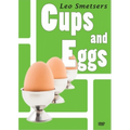 Cups and Eggs (DVD and Props) by Leo Smetsers and Alakazam Magic - DVD