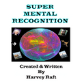 Super Mental Recognition by Harvey Raft - Trick