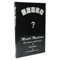 Mental Mysteries: The Theory and Practice of Mentalism by E. R. Hutchison - Book