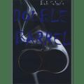 Double Barrel (Blue) by Bob Solari - Trick