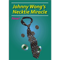 Necktie Miracle by Johnny Wong - Trick