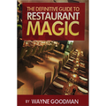 Definitive Guide to Restaurant Magic by Wayne Goodman - Book