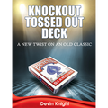 Knockout Tossed Out Deck by Devin Knight - Trick