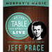 At the Table Live Lecture - Jeff Prace 11/26/2014 - video DOWNLOAD