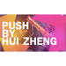 Push by Hui Zheng- Video DOWNLOAD