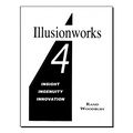 Illusionworks 4 - Insight, Ingenuity & Innovation by Rand Woodbury - Book