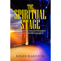 The Spiritual Stage by Roger Blakiston - Book