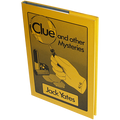 Clue and Other Mysteries by Jack Yates - Book