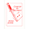 Close Up To The Point by Peter Duffie - Book