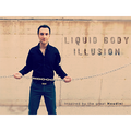 Liquid Body Illusion by Sandro Loporcaro (Amazo) - Video DOWNLOAD