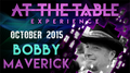 At The Table Live Lecture - Bobby Maverick October 7th 2015 video DOWNLOAD