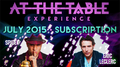 At The Table July 2015 Subscription Video DOWNLOAD