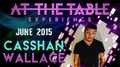 At The Table Live Lecture - Casshan Wallace June 3rd 2015 video DOWNLOAD