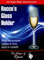 Rocco's Glass Holder by Rocco Silano - Trick