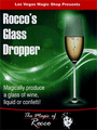 Rocco's Glass Dropper by Rocco Silano - Trick