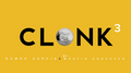 Clonk 3 by Roman Garcia and Martin Andersen - Trick