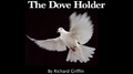 Dove Holder (White) by Richard Griffin - Trick