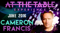 At the Table Live Lecture Cameron Francis June 1st 2016 video DOWNLOAD