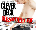 Clever Deck (Reshuffled) by Wayne Dobson - Trick