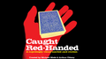 Caught Red-Handed by Michael Mode and Arthur Ottney