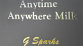 Anytime Anywhere Milk by G Sparks - Trick