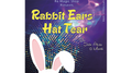 Rabbit Ears Hat Tear by Ra El Mago and Julio Abreu - Tricks