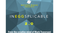 InEGGsplicable 2.0 (White) by Mark Traversoni - Trick