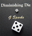 Diminishing Die (White) by G Sparks - Trick