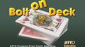 Bolt on Deck by Yoichi Akamatsu - Trick