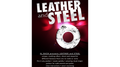 LEATHER and STEEL (Gimmick and Online Instructions) by Al Bach - Trick