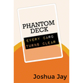 Phantom Deck by Joshua Jay and Vanishing, Inc. - Trick